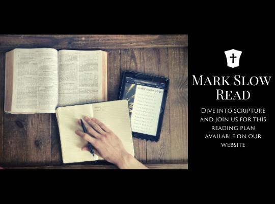 Copy of Copy of Mark Slow Read Worship Slide