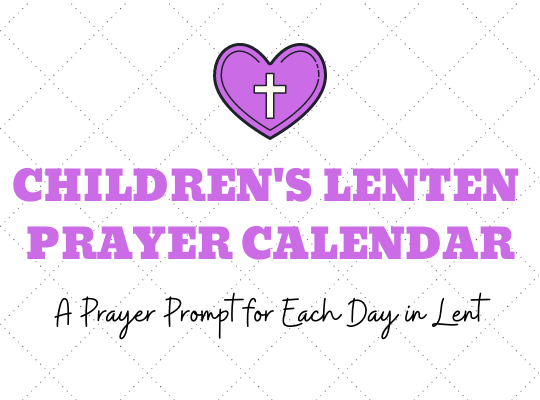 Lenten Prayer Calendar for Website